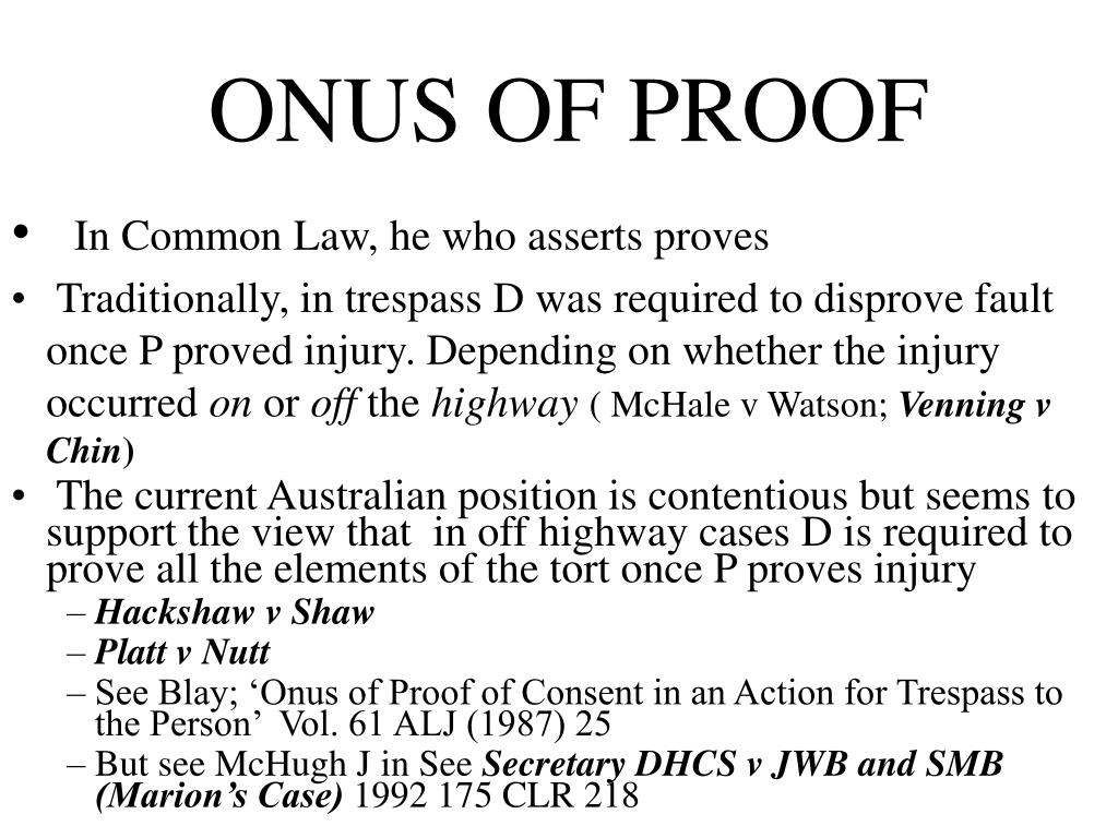 ONUS OF PROOF