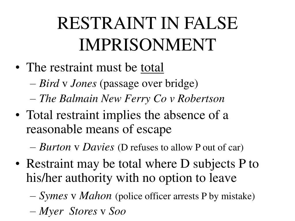 RESTRAINT IN FALSE IMPRISONMENT