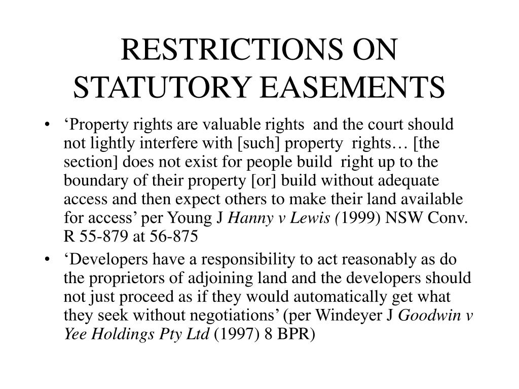 RESTRICTIONS ON STATUTORY EASEMENTS