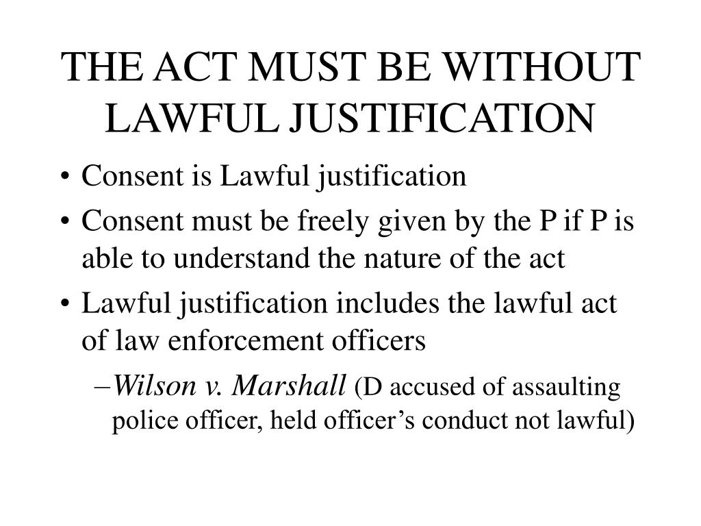 THE ACT MUST BE WITHOUT LAWFUL JUSTIFICATION