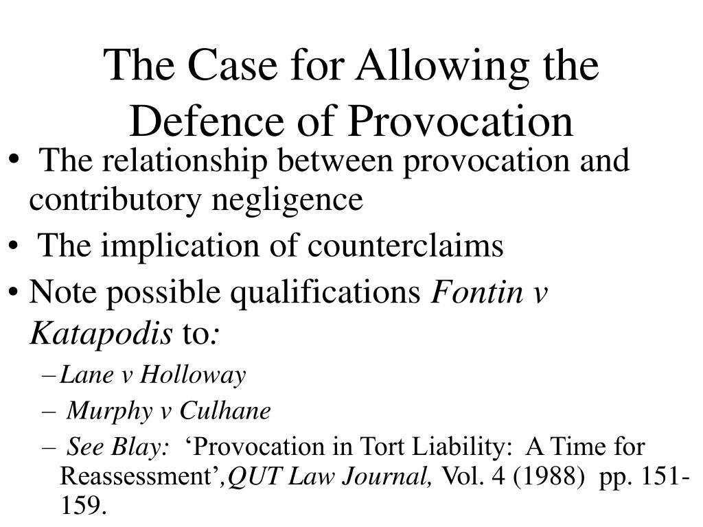 The Case for Allowing the Defence of Provocation