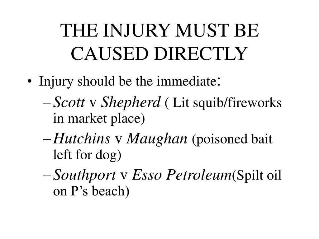 THE INJURY MUST BE CAUSED DIRECTLY