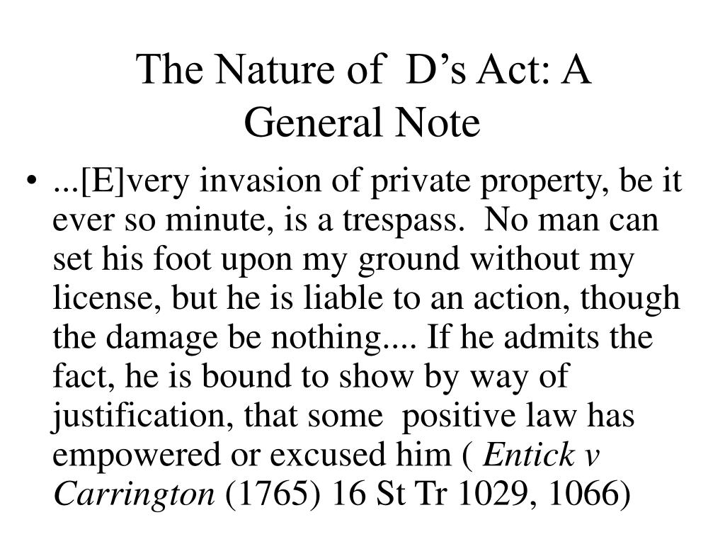 The Nature of  D's Act: A General Note