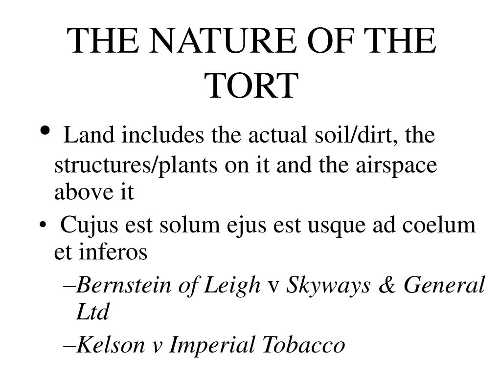 THE NATURE OF THE TORT