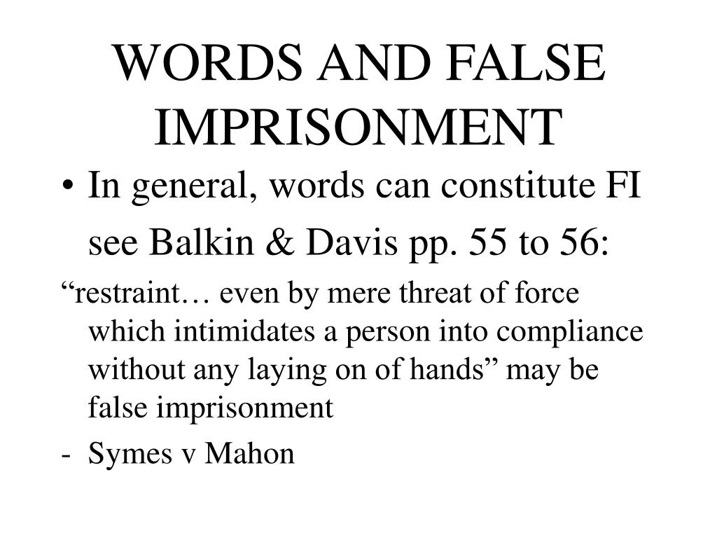 WORDS AND FALSE IMPRISONMENT