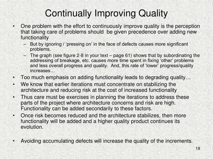 Continually Improving Quality