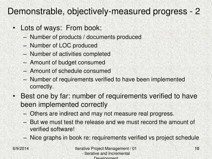 Demonstrable, objectively-measured progress - 2