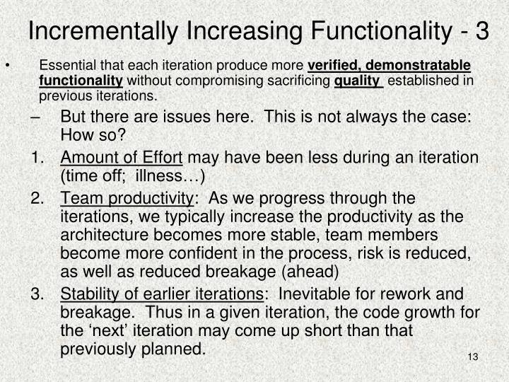 Incrementally Increasing Functionality - 3