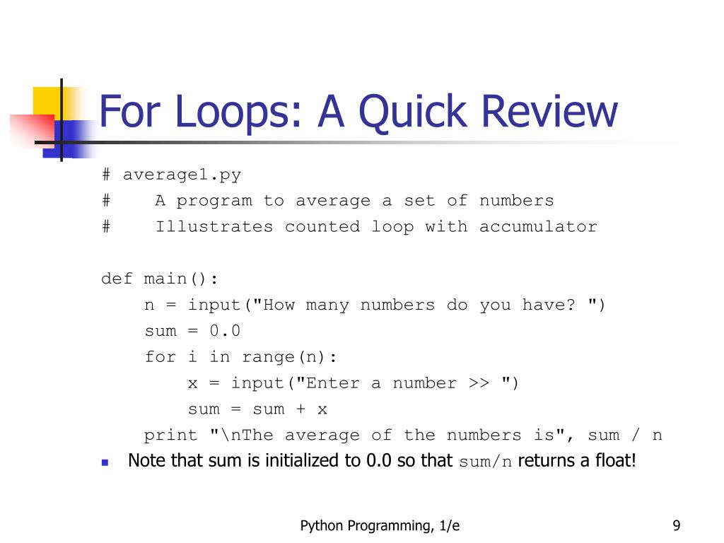 For Loops: A Quick Review