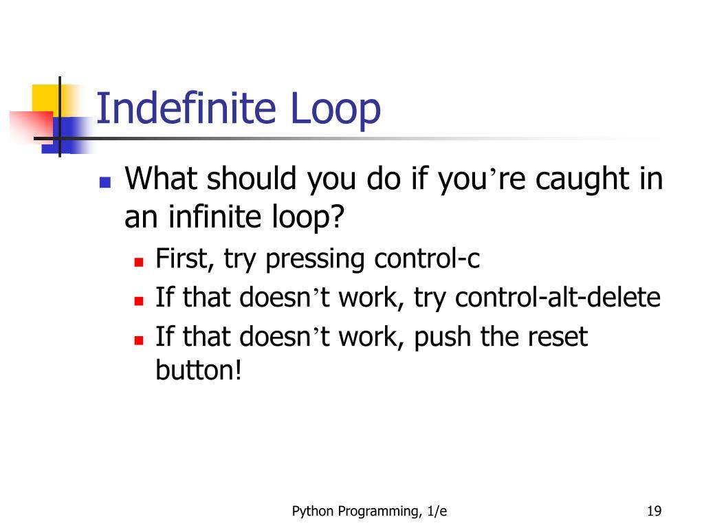 Indefinite Loop