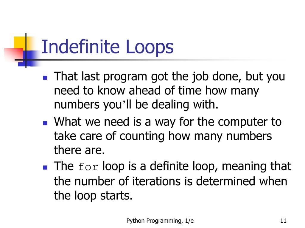 Indefinite Loops