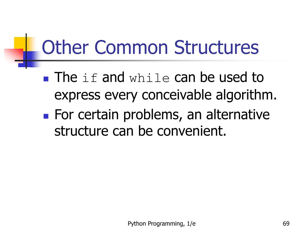 Other Common Structures
