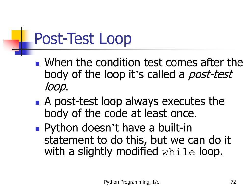 Post-Test Loop