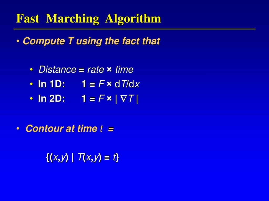 Fast  Marching  Algorithm