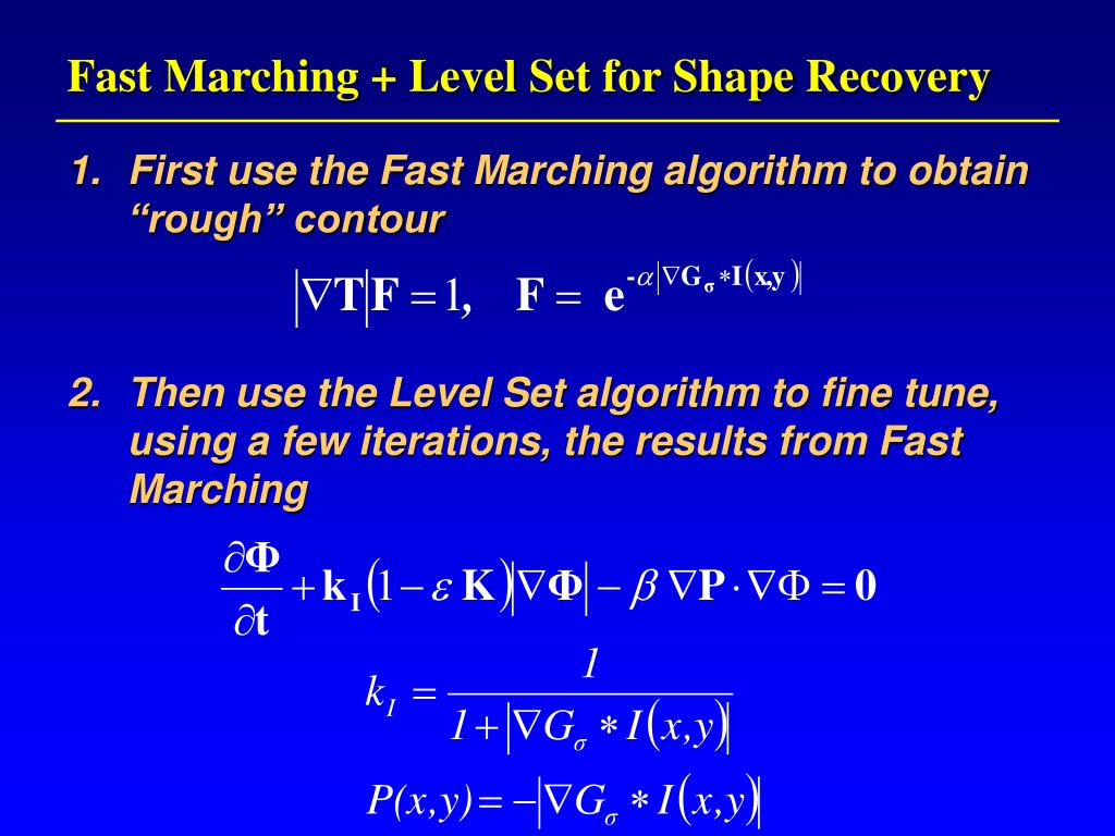 Fast Marching + Level Set for Shape Recovery