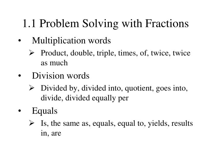 1 1 problem solving with fractions2 l.jpg