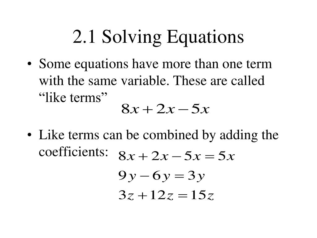 2.1 Solving Equations