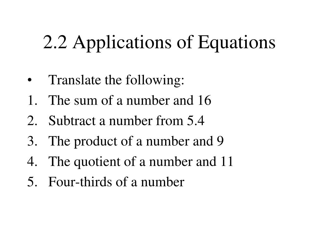 2.2 Applications of Equations