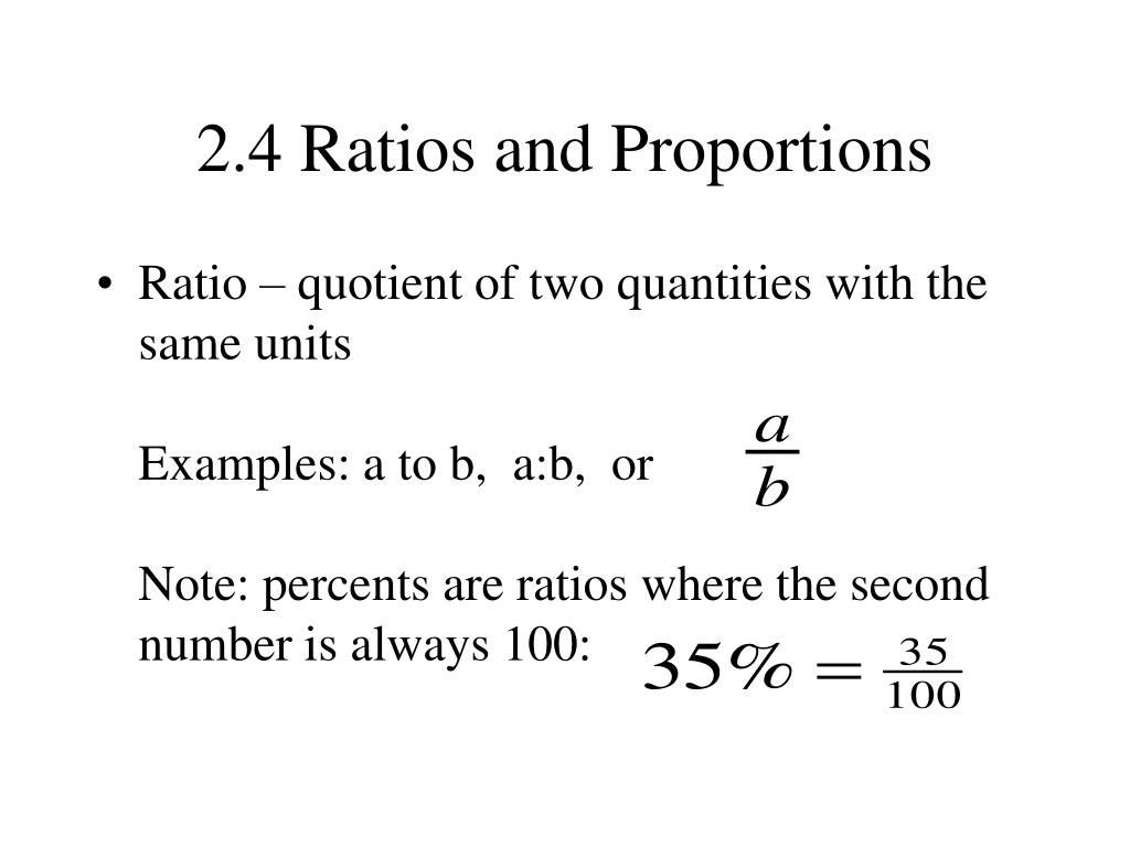 2.4 Ratios and Proportions