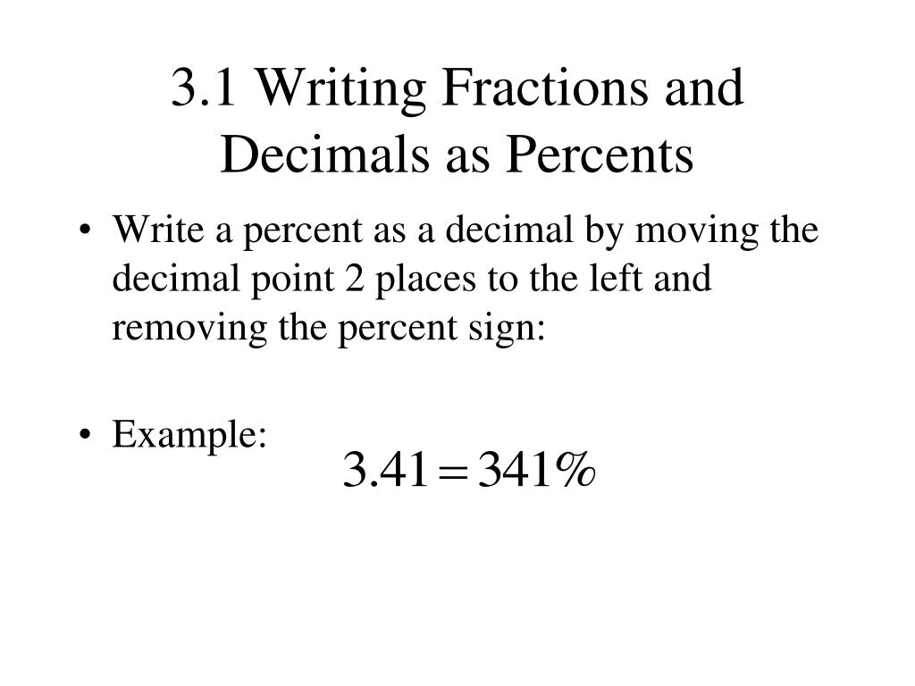 3.1 Writing Fractions and Decimals as Percents
