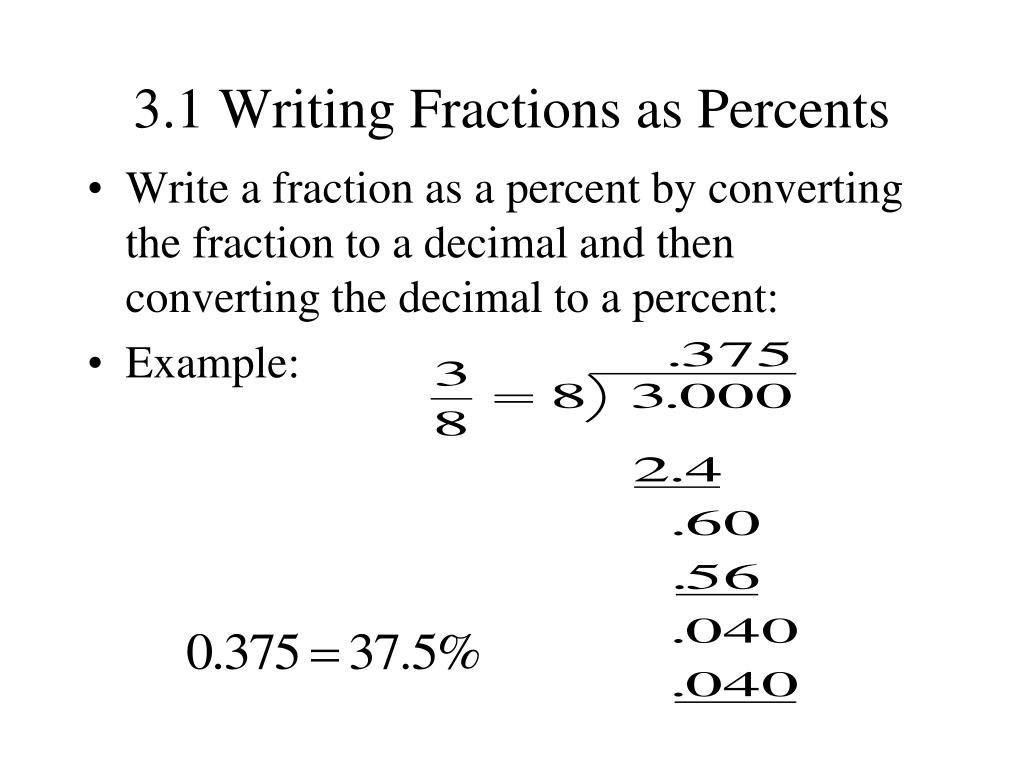 3.1 Writing Fractions as Percents