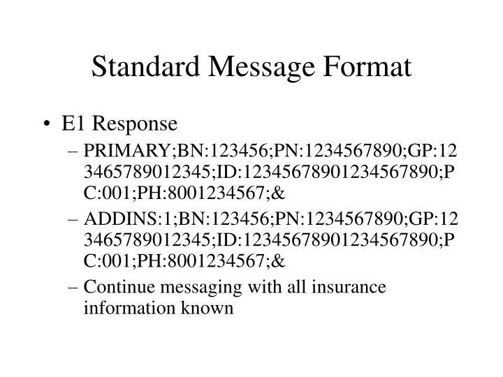 Standard Message Format