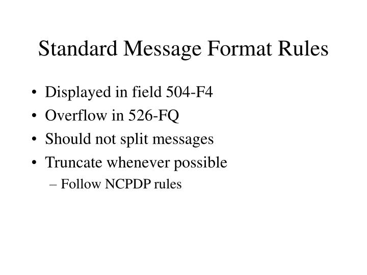 Standard Message Format Rules