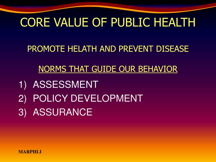 CORE VALUE OF PUBLIC HEALTH