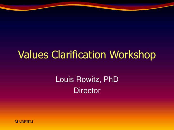 Values clarification workshop