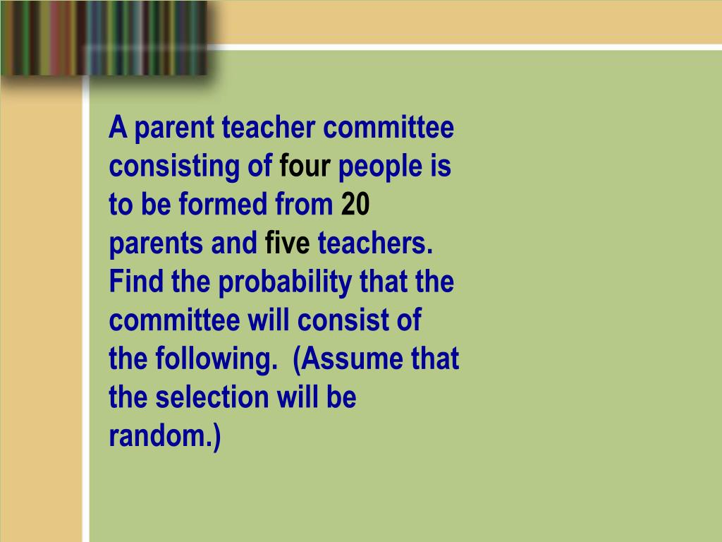 A parent teacher committee consisting of