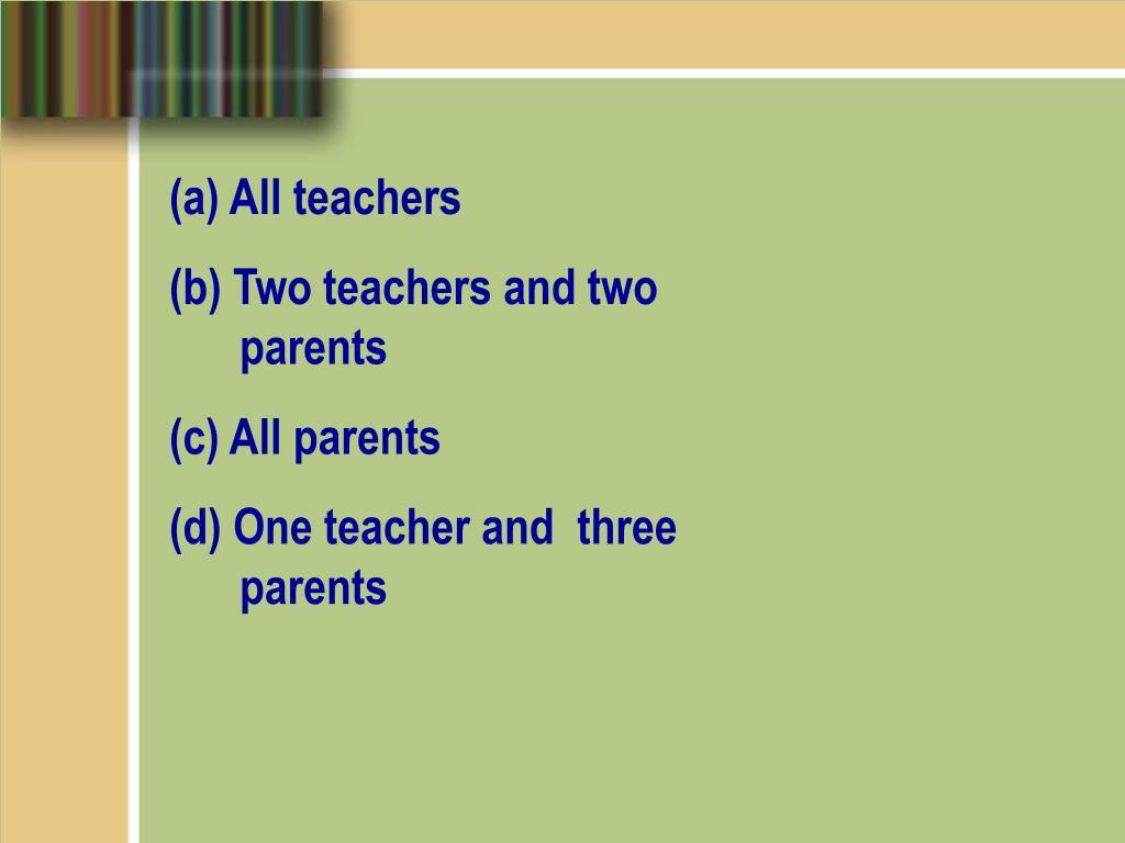 (a) All teachers