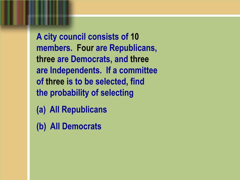 A city council consists of