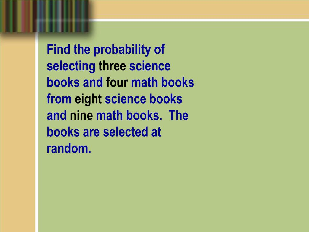 Find the probability of selecting