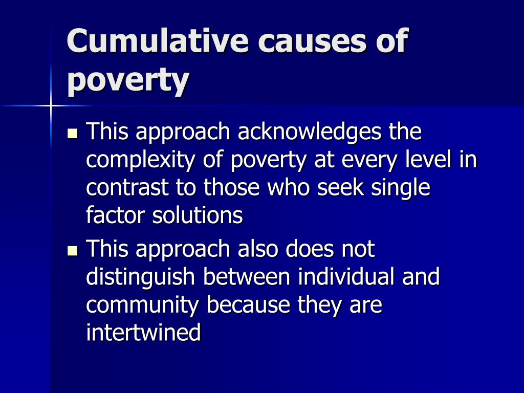 the causes of poverty and solutions 31 chapter 2 causes of poverty and a framework for action a decade ago world development report 1990pre- sented a two-part strategy for poverty reduction: countries that have been most successful in attacking.
