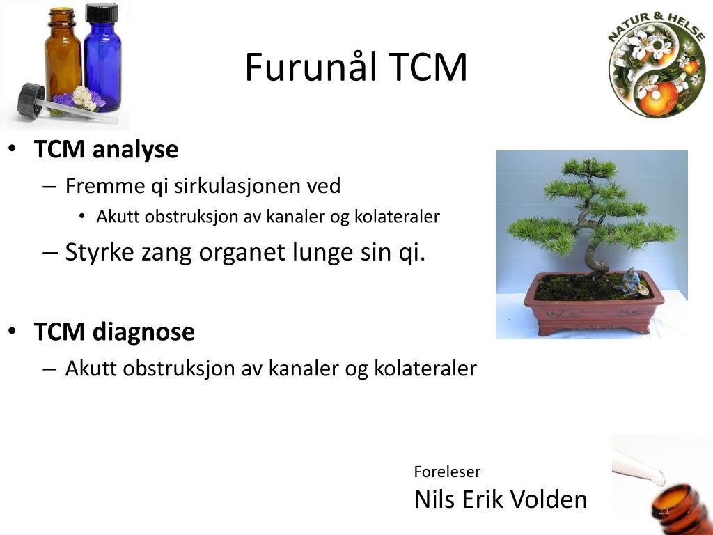 Furunål TCM