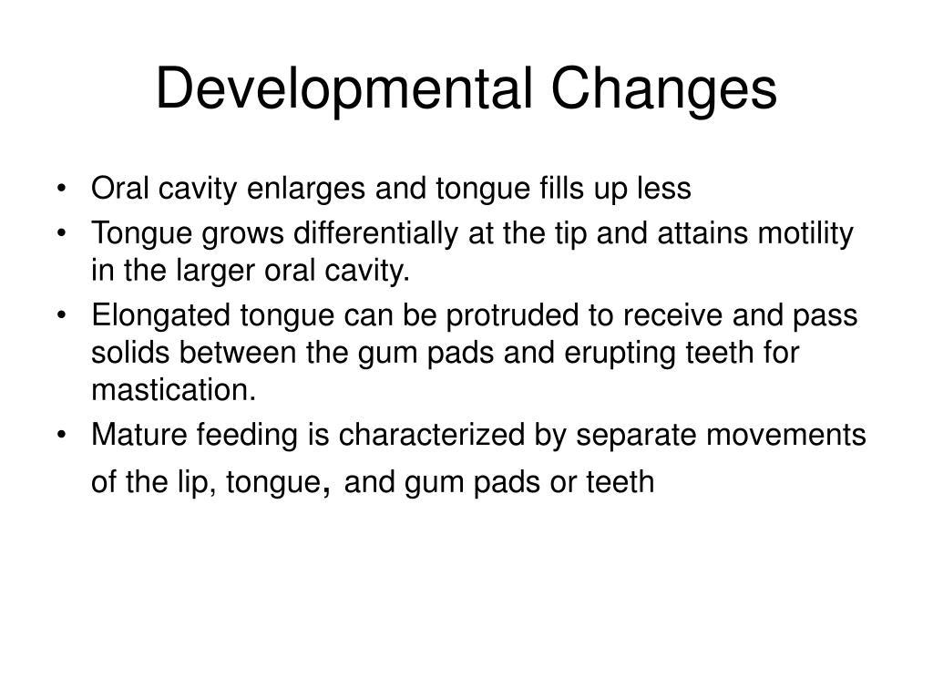 Developmental Changes