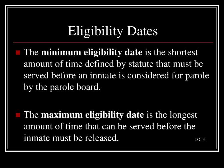 Eligibility Dates