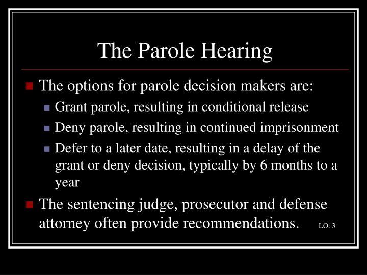 The Parole Hearing