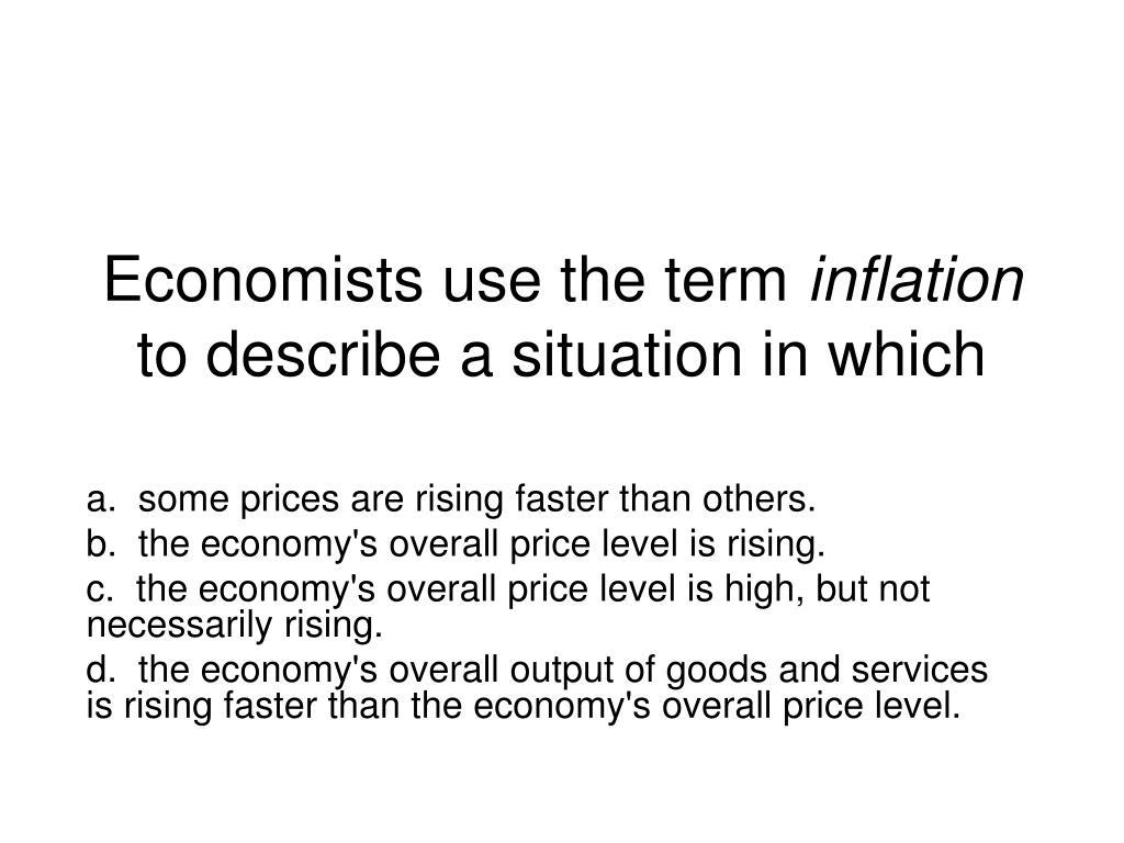 Economists use the term
