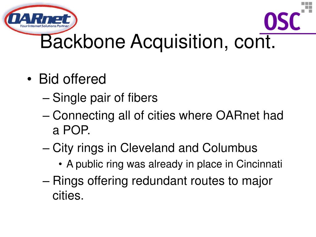 Backbone Acquisition, cont.