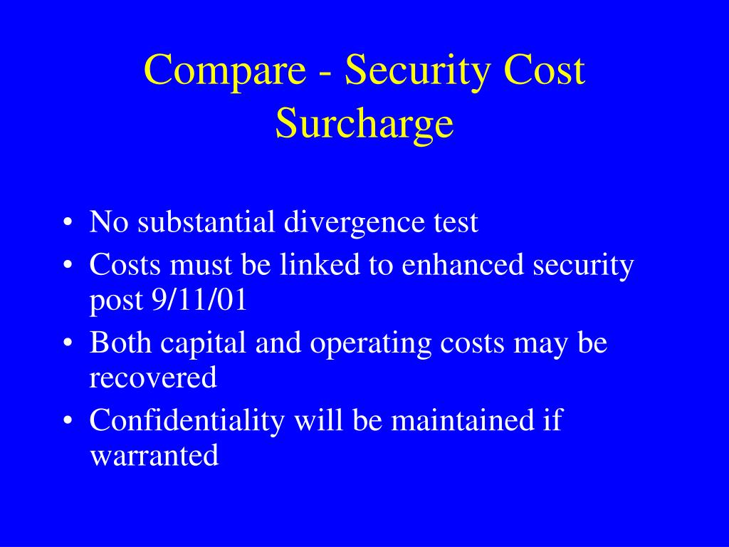 Compare - Security Cost Surcharge