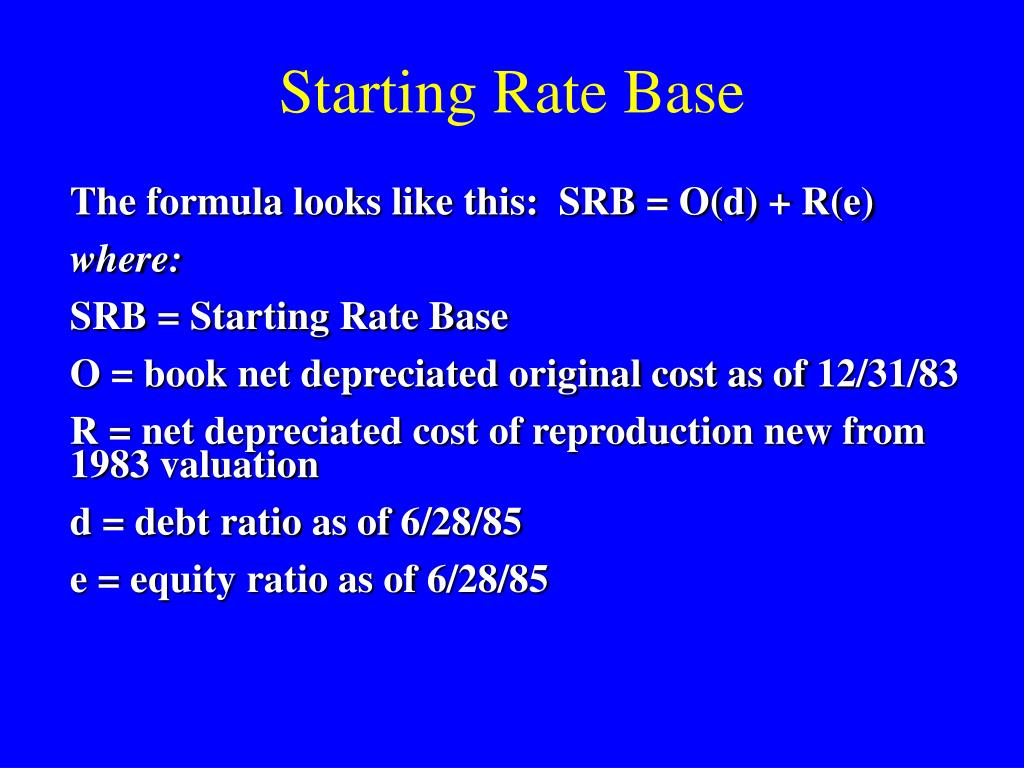 Starting Rate Base