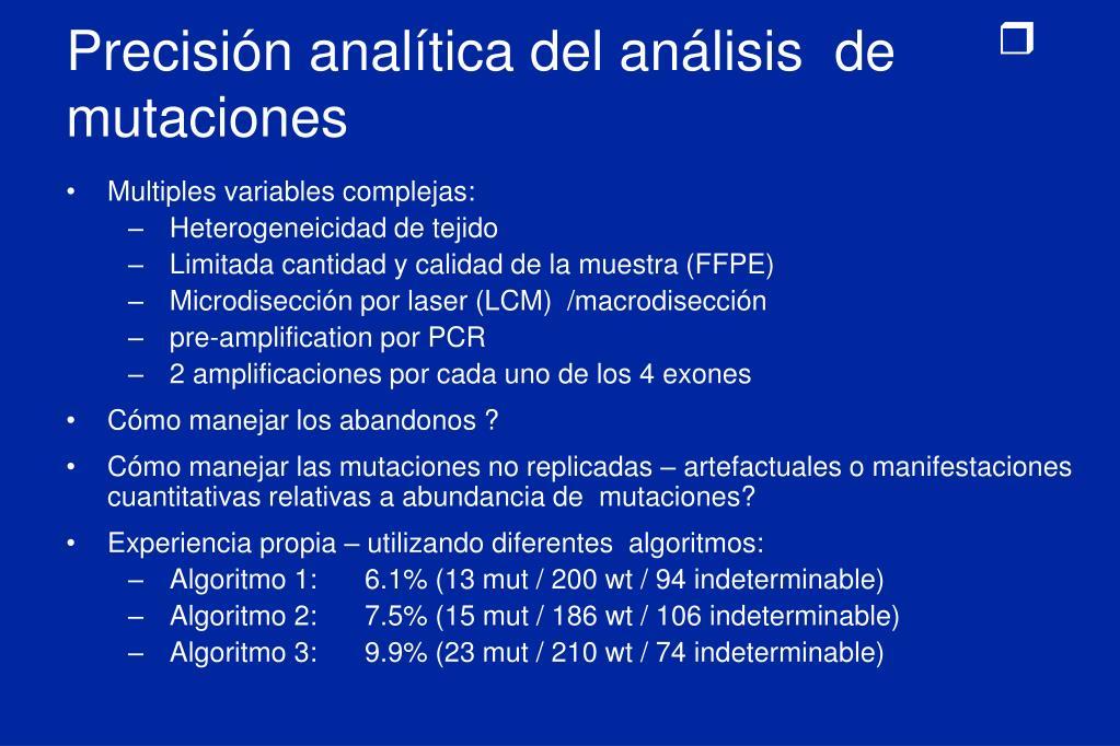 Precisión analítica del análisis  de mutaciones