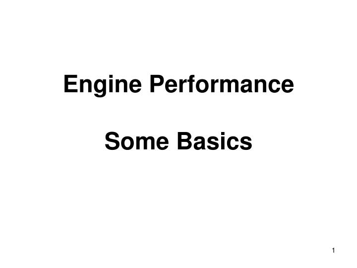 Engine performance some basics l.jpg