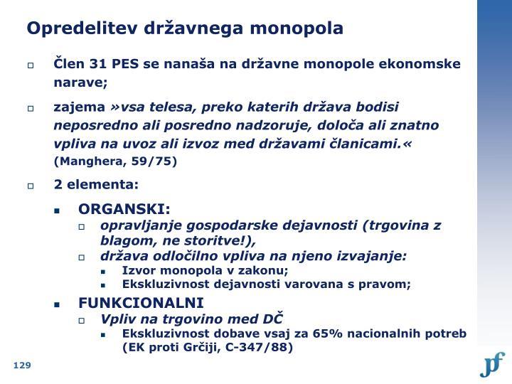 Opredelitev državnega monopola
