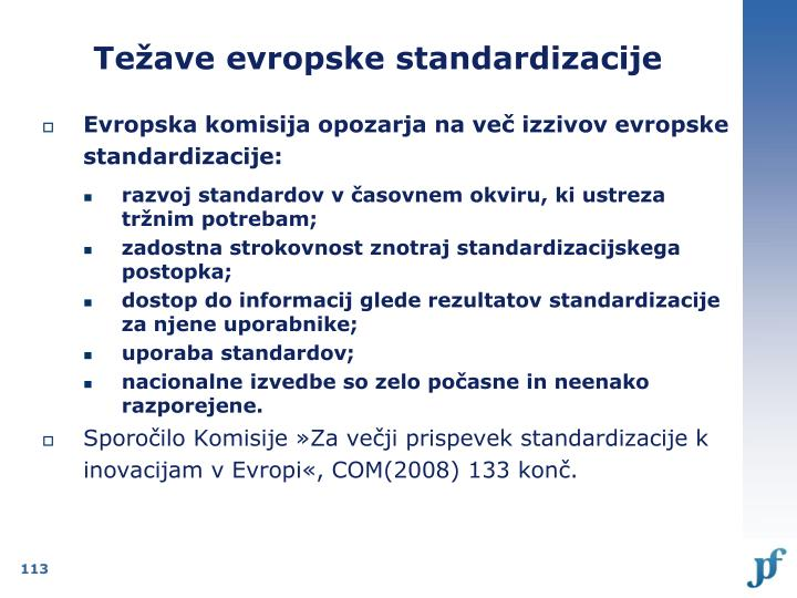 Težave evropske standardizacije