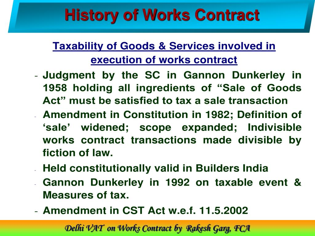 History of Works Contract