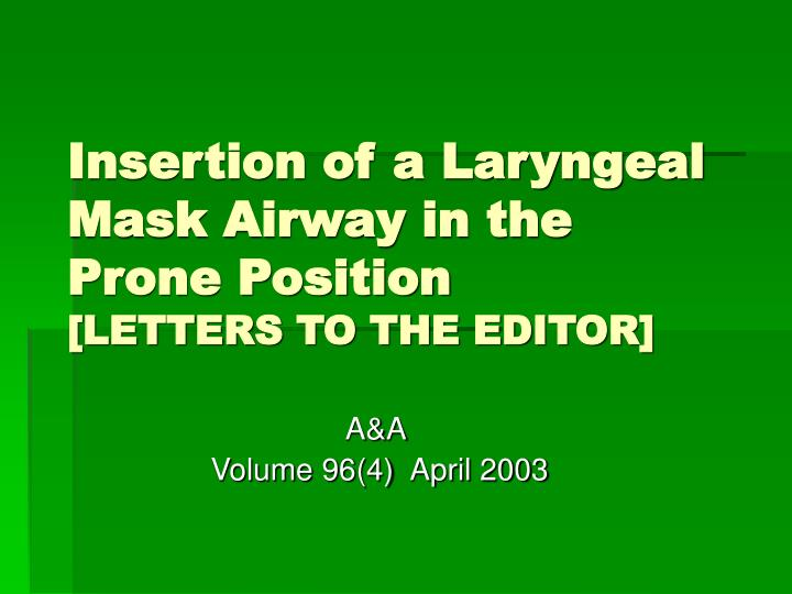 Insertion of a Laryngeal Mask Airway in the Prone Position