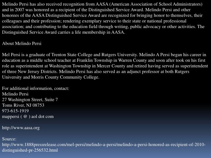 Melindo Persi has also received recognition from AASA (American Association of School Administrators...