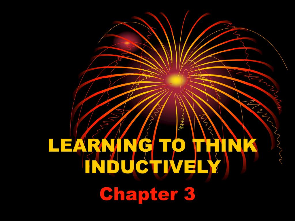 LEARNING TO THINK INDUCTIVELY